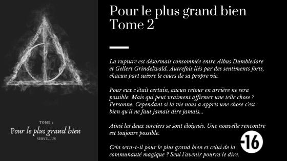 """Présentation de """"Pour le plus grand bien"""" - Tome 1 & Tome 2"""