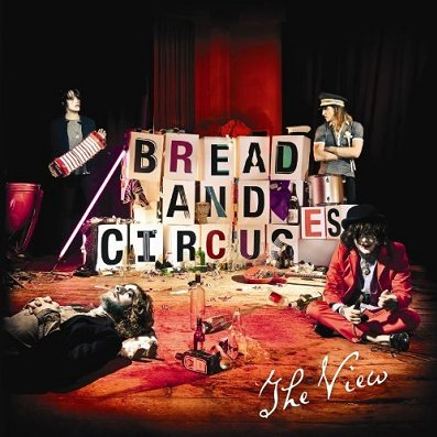THE VIEW - Bread And Circuses (mars 2011)
