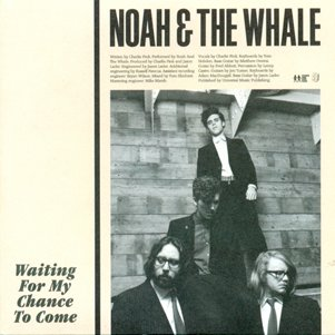 NOAH AND THE WHALE - Last Night On Earth (mars 2011)