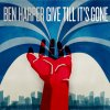 BEN HARPER - give till it's gone (mai 2011)