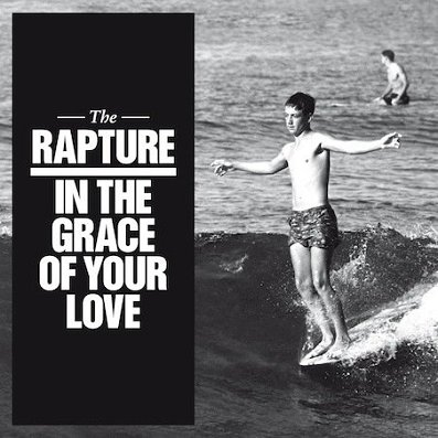 THE RAPTURE - In The Grace Of Your Love (septembre 2011)