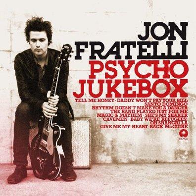 JON FRATELLI - Psycho Jukebox (juillet 2011)