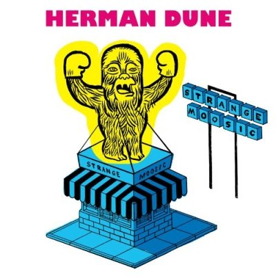 HERMAN DUNE - Strange Moosic (mai 2011)