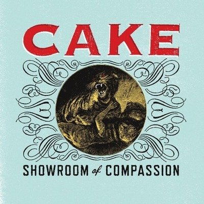 CAKE - Showroom Of Compassion (janvier 2011)