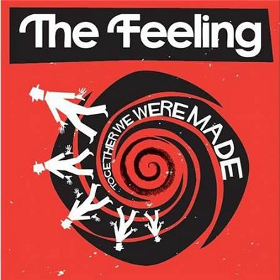 THE FEELING - Together We Were Made (juin 2011)