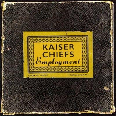 KAISER CHIEFS - Employment (mars 2005)