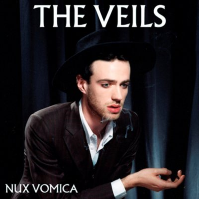 THE VEILS - nux vomica (septembre 2006)