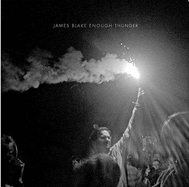 JAMES BLAKE - Enough Thunder EP (octobre 2011)