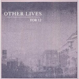 OTHER LIVES - Tamer Animals (mai 2011)