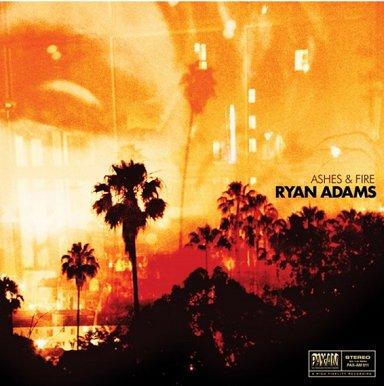 RYAN ADAMS - Ashes & Fire (octobre 2011)