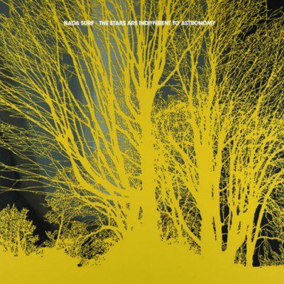NADA SURF - The Stars Are Indifferent To Astronomy (janvier 2012)