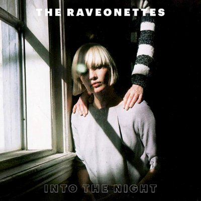 THE RAVEONETTES - into the night EP (mai 2012)