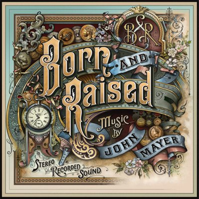 JOHN MAYER - born and raised (mai 2012)