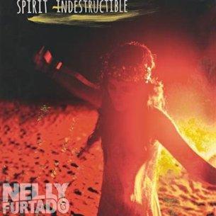 NELLY FURTADO - The spirit indestructible (septembre 2012)