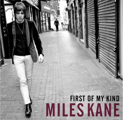 MILES KANE - First of my kind (avril 2012)