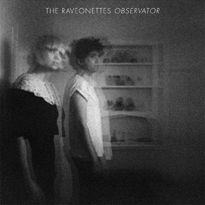 THE RAVEONETTES - observator (septembre 2012)