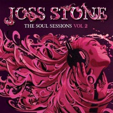 JOSS STONE - soul sessions 2 (juillet 2012)
