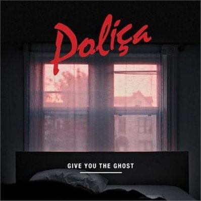 POLIçA - Give You the Ghost (juillet 2012)