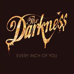 THE DARKNESS - hot cakes (septembre 2012)
