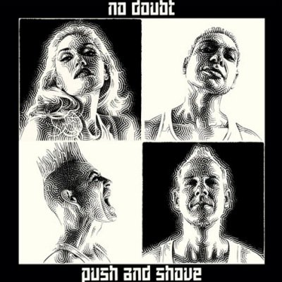 NO DOUBT - Push and shove (septembre 2012)