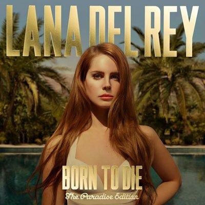 LANA DEL REY - Born to die (Paradise edition) (novembre 2012)