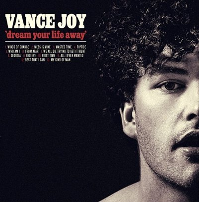 VANCE JOY - Dream Your Life Away (septembre 2014)