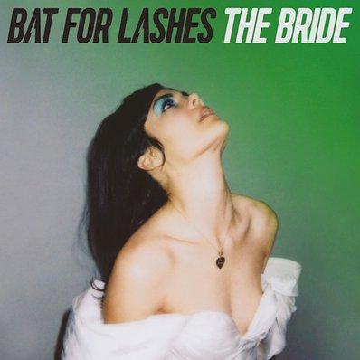 BAT FOR LASHES - the bride (juillet 2016)