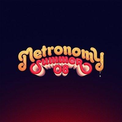 METRONOMY - Summer 08 (juillet 2016)