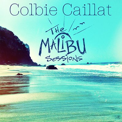 COLBIE CAILLAT - Malibu Sessions  (octobre 2016)