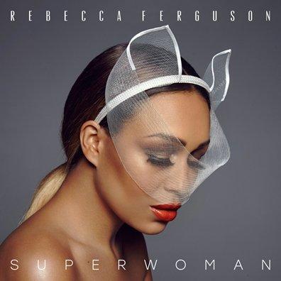 REBECCA FERGUSON - superwoman (octobre 2016)