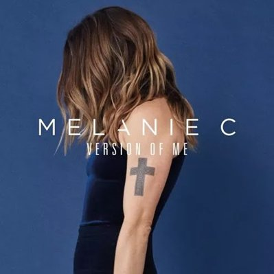 MELANIE C - version of me  (octobre 2016)