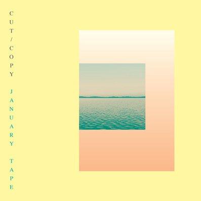 CUT COPY - January Tapes (septembre 2016)