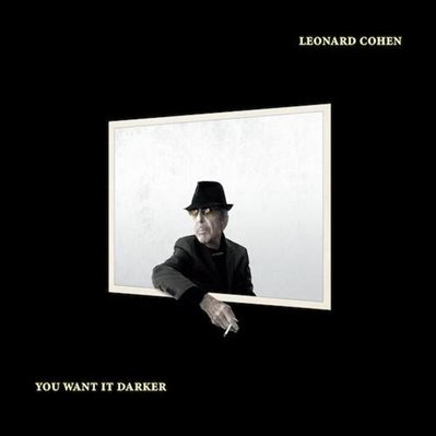 LEONARD COHEN - you want it darker (octobre 2016)