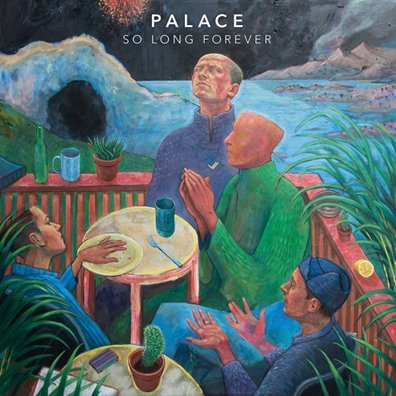 PALACE - so long forever (novembre 2016)