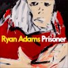 RYAN ADAMS - Prisoners (février 2017)