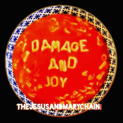 JESUS AND MARY CHAIN - damage and joy (mars 2017)