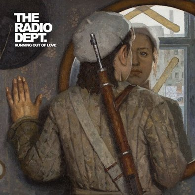 THE RADIO DEPT - Running Out Of Love (octobre 2016)