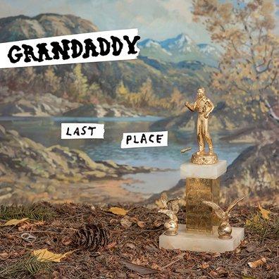 GRANDDADY - Last place (mars 2017)