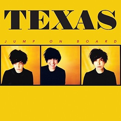TEXAS - Jump on board (avril 2017)