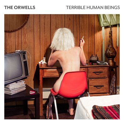 THE ORWELLS - Terrible human beings (mars 2017)