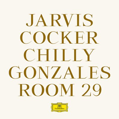 CHILLY GONZALES & JARVIS COCKER - Room 29 (mars 2017)