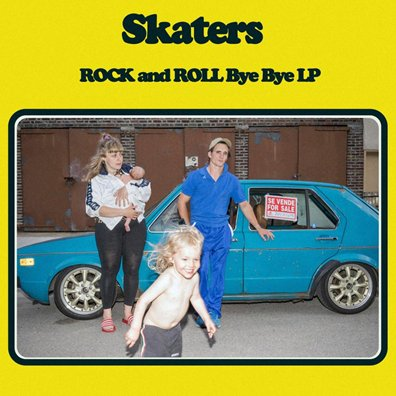 SKATERS - Rock and Roll Bye Bye (mars 2017)