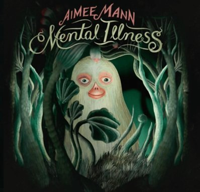 AIMEE MANN - Mental Illness (mars 2017)