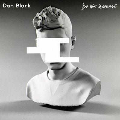 DAN BLACK - Do Not Revenge (juin 2017)