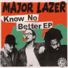 MAJOR LAZER - Know No Better (juin 2017)