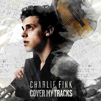 CHARLIE FINK - Cover my tracks (juin 2017)