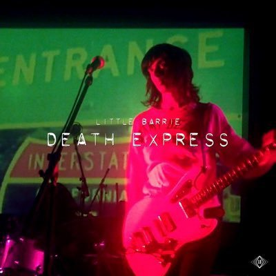LITTLE BARRIE - Death Express (juillet 2017)