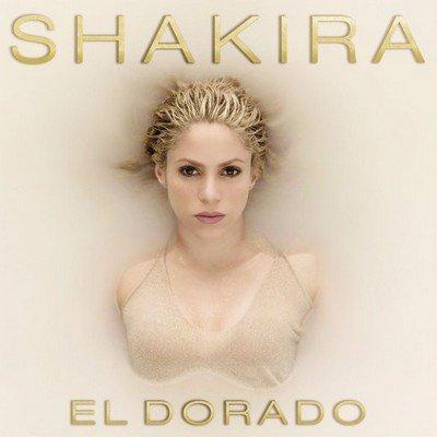 SHAKIRA - El Dorado (mai 2017)
