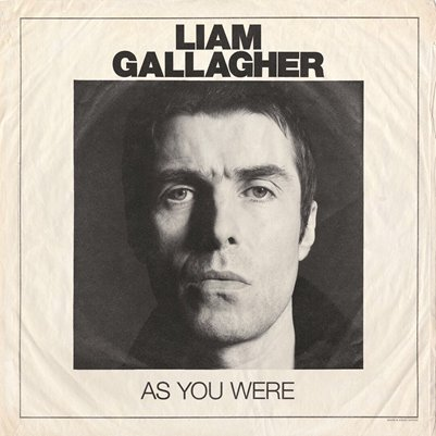 LIAM GALLAGHER - As you Were (octobre 2017)