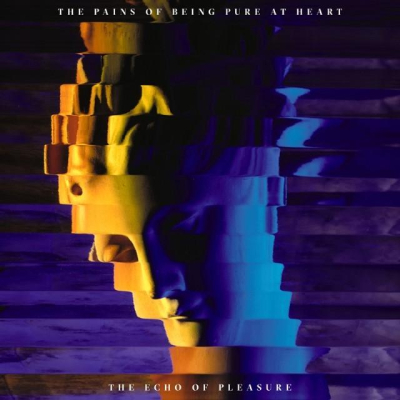 THE PAINS OF BEING PURE AT HEART - The Echo of Pleasure (septembre 2017)